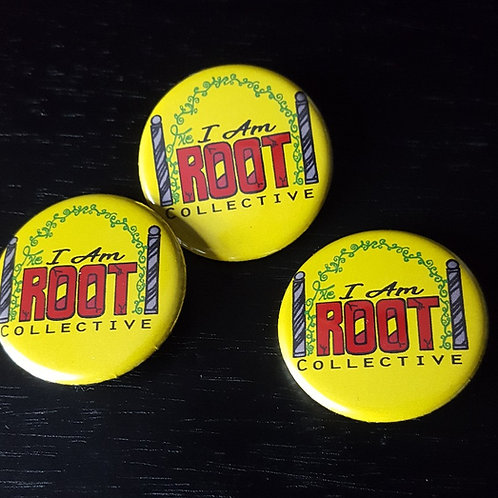 The I Am Root Collective Buttons
