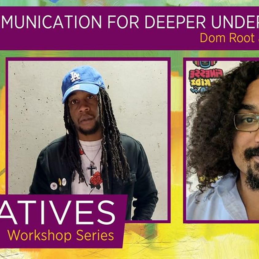 Communication for Deeper Understanding