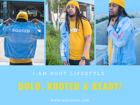 The I Am Root Lifestyle!