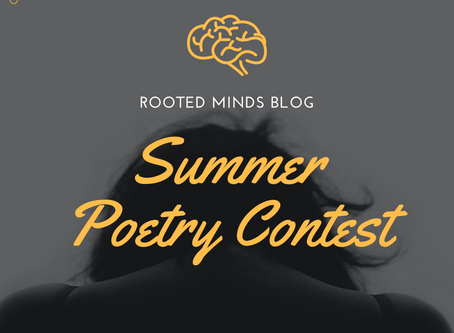 The Rooted Minds Blog | Summer 2020 Poetry Contest