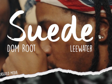 Watch Suede by Dom Root ft. Leewater. Filmed by JasGold Media
