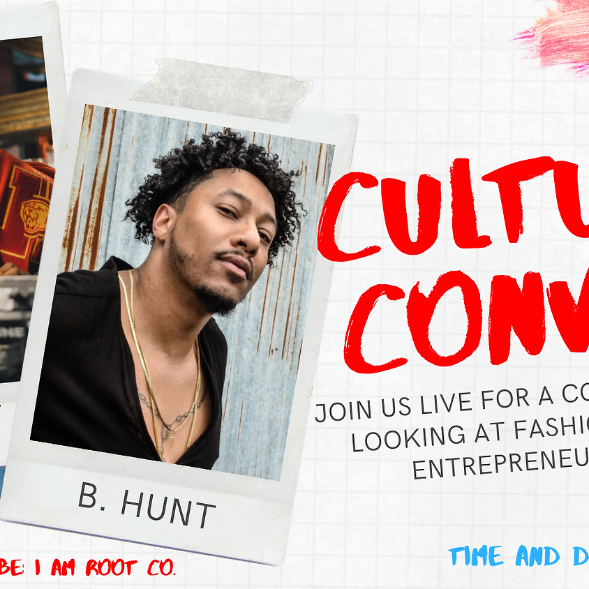 Culture Convos   Fashion, Music, and Business.