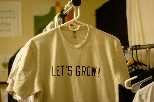 Let's Grow! T-Shirt