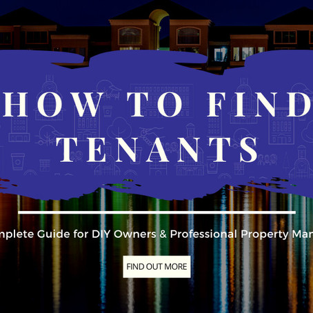 How to Find Tenants: The Ultimate Guide for DIY Property Owners and Professional Managers