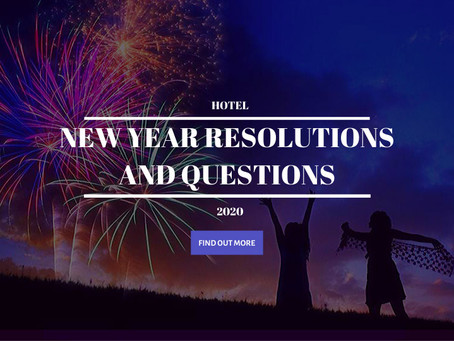 Hotel Business New Year Resolutions & Key Questions [UPDATED for 2020!]