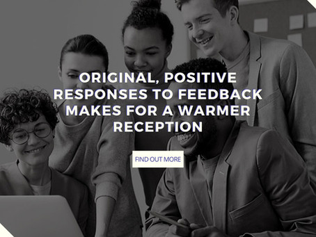 Leaving an Original, Positive Review Response to Feedback Makes for a Warmer Reception