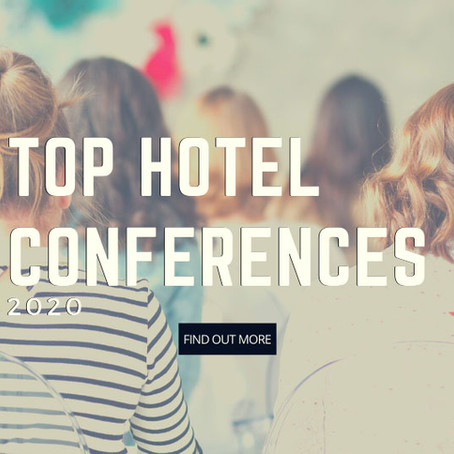 The Top Conferences Hotel Professionals Should Attend in 2020