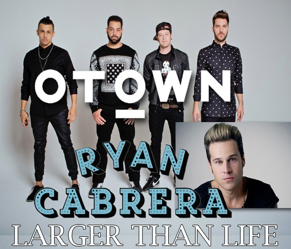 O-Town and Ryan Cabrera! Double AHH!