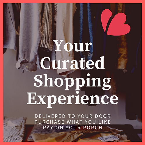 Your Curated Shopping Experience - LOCAL HRM RESIDENTS ONLY