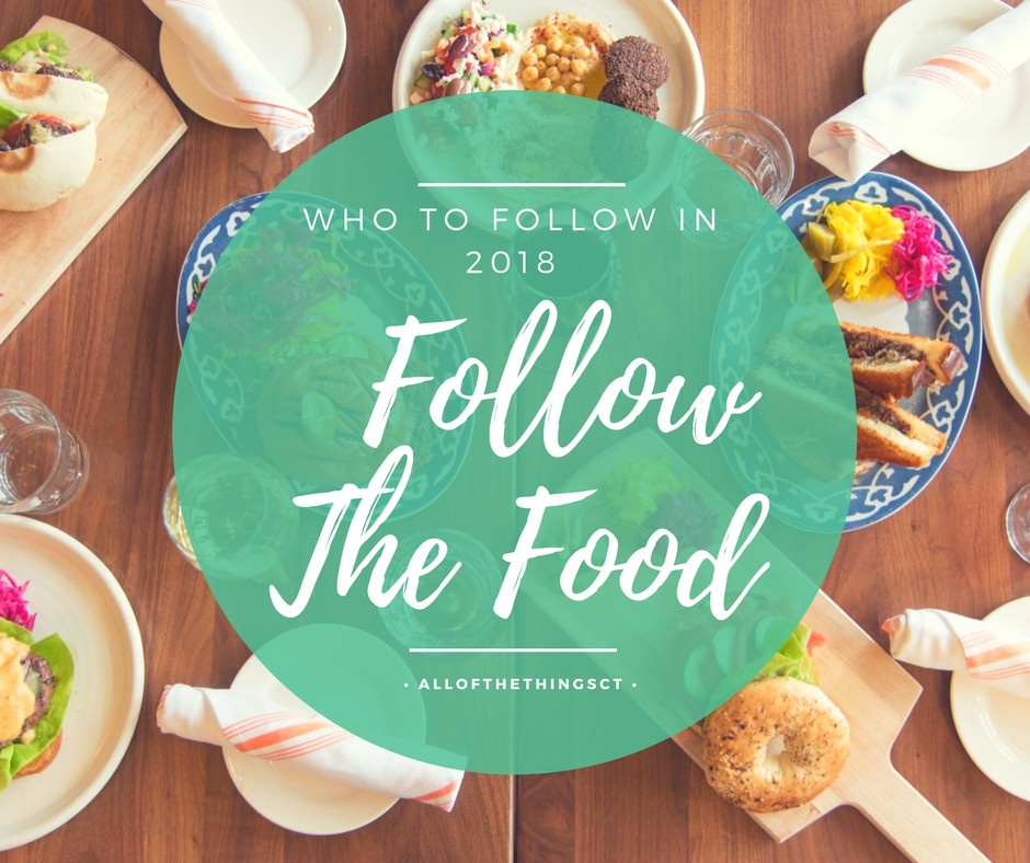 Follow The Food: Who To Follow 2018