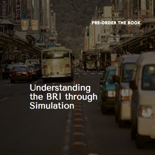 Pre-order of the Book: Understanding BRI through Simulation