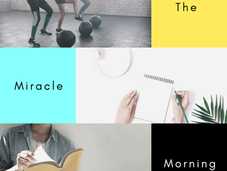Business & Life Hack: Have a Miracle Morning Routine