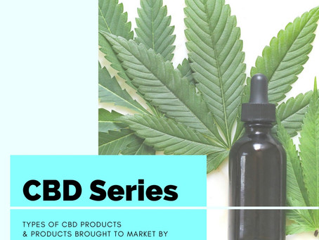 CBD Products: Types & RD Recommendations