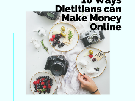 10 Ways Dietitians can Make Money Online