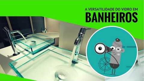 As oportunidades da aplicação do vidro em Banheiros