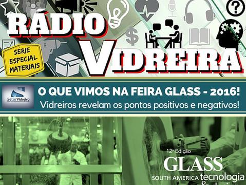 O que vimos na Feira Glass South America?!
