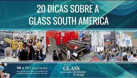 20 dicas sobre a Feira Glass South America