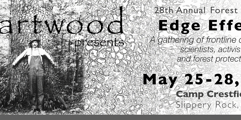 """28th Annual HW Forest Council: """"Edge Effects"""""""