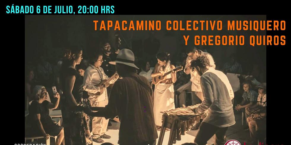 TAPACAMINO Y GREGORIO QUIROS