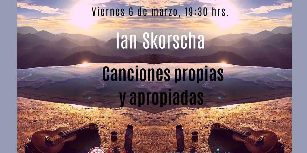 IAN SKORSCHA - CANCIONES PROPIAS Y APORIPADAS