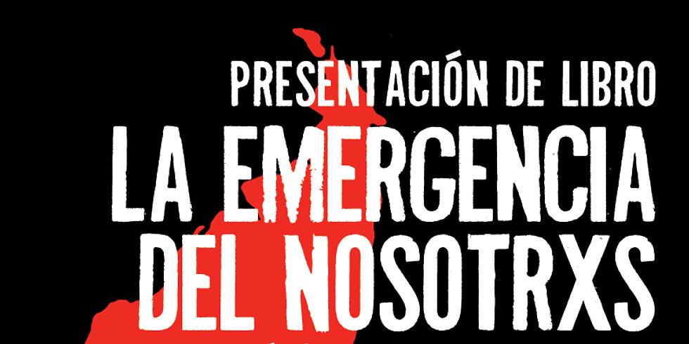 Presentación LA EMERGENCIA DEL NOSOTRXS
