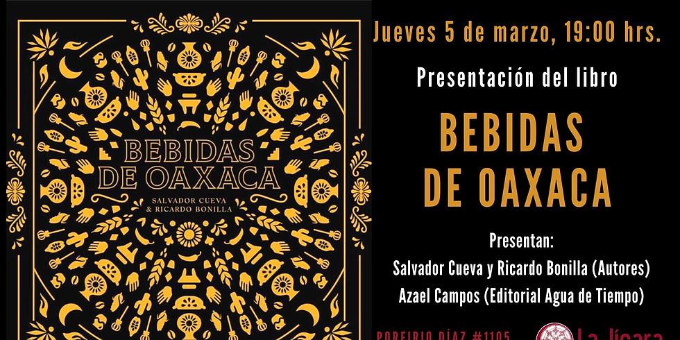Presentación del libro: BEBIDAS DE OAXACA