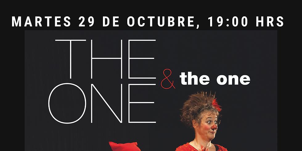 THE ONE & the one. Espectáculo internacional de clown