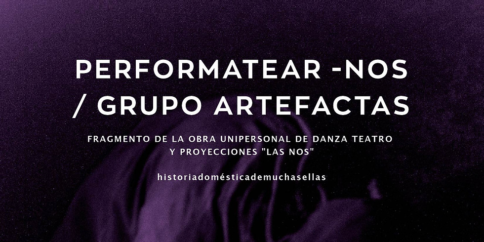 Perfomatear-Nos, Obra + Charla Cuerpos, Mujeres y Cotidianidad