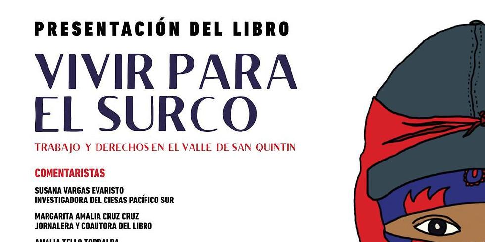 VIVIR PARA EL SURCO: TRABAJO Y DERECHOS EN EL VALLE DE SAN QUINTÍN