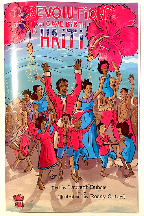 Pre-order - The Revolution that Gave Birth to Haiti