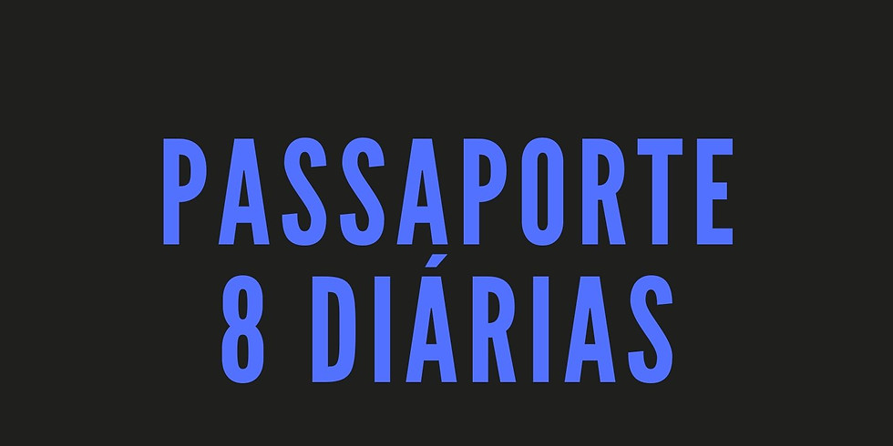 Passaporte 8 diárias