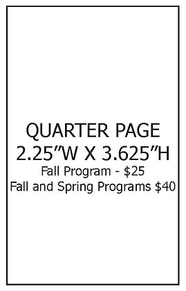 """Quarter Page Vertical (2.25"""" W x 3.625"""" H) Fall and Spring Programs"""