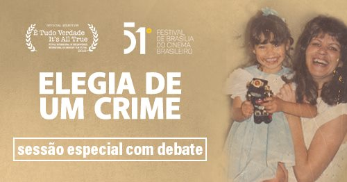 Debate sobre Elegia de Um Crime