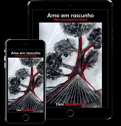 Amo em rascunho: (Não ouso passá-lo a limpo) - eBook Kindle