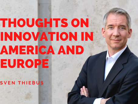 Thoughts on Innovation in America and Europe