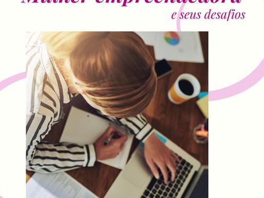 Dificuldades da mulher empreendedora