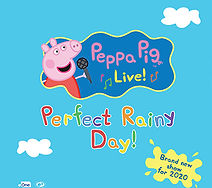 2020 Feb22 Peppa Pig Live - Perfect Rain