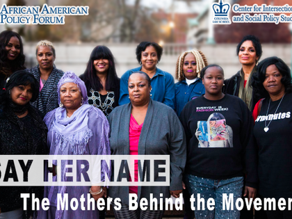 STATEMENT: SAY HER NAME   THE MOTHERS BEHIND THE MOVEMENT