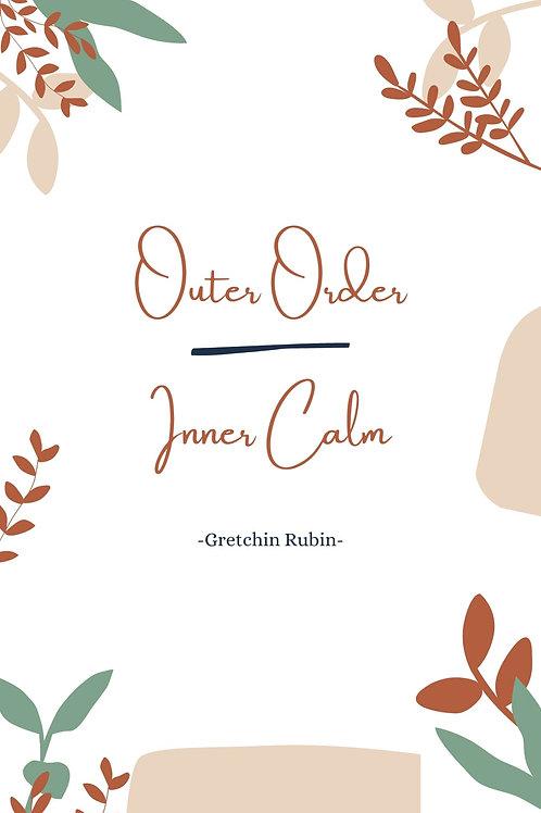 Outer Order, Inner Calm Printable