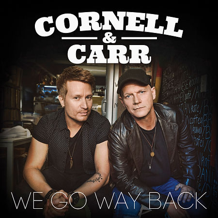 Album Image 'We Go Way Back' - Cornell & Carr