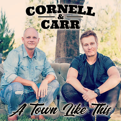 Cornel & Carr - A Town Like This Single Cover