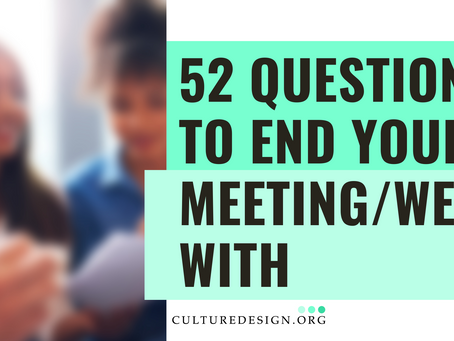 52 questions to end your meeting/week with
