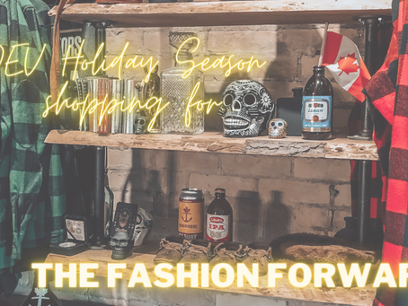 OEV Holiday Season shopping for... the Fashion Forward