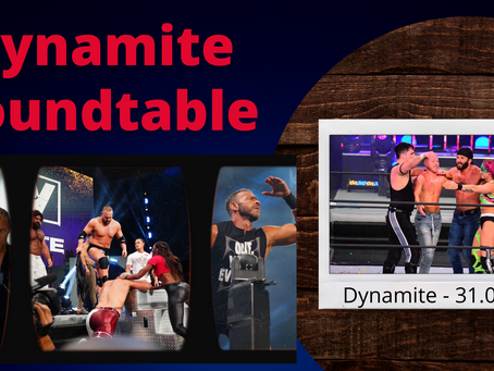 The Dynamite Roundtable #3 - AEW Dynamite 31.03.21