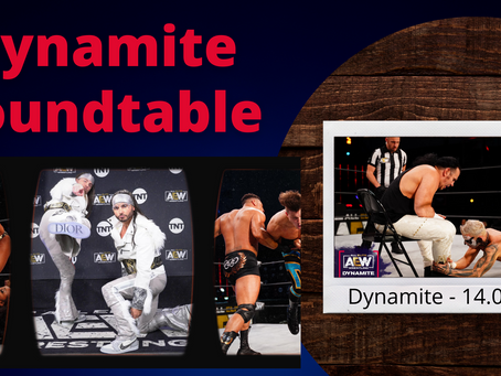 The Dynamite Roundtable #5 - AEW Dynamite 14.04.21