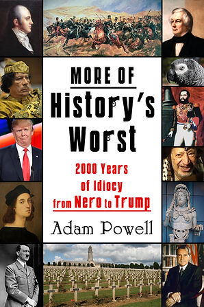 MORE OF History's Worst COVER FINAL.jpg