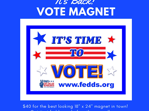 """""""It's Time to Vote"""" Large Car Magnet - 18 x 24 inches"""