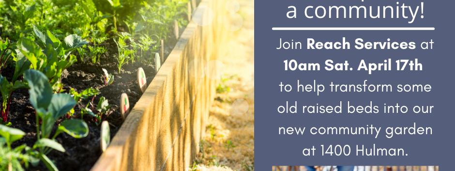 Reach Services Community Garden Build Day