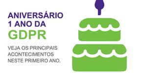 [GDPR] Aniversário de 1 ano