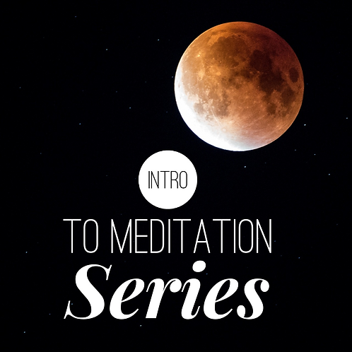 Intro to Meditation Week 1